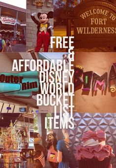 Free and Affordable Walt Disney World Bucket List Items