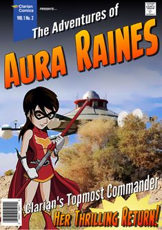 Book Two - The Adventures of Aura Raines Martin Show, Alien Encounters, Writing Poetry, Geocaching, World Peace, Film Awards, After Dark, Feature Film, Rain
