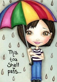 This too shall pass...
