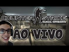 COMPETITIVO AO VIVO  COUNTER-STRIKE: GLOBAL OFFENSIVE