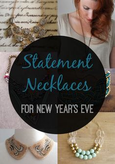 Fashion Friday: Statement Necklaces For New Year's Eve