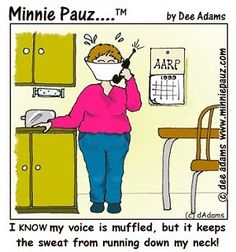 Menopause Humor   ... Minnie Pauz (for the woman facing or going through menopause) Humor