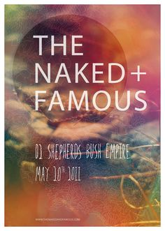 The Naked And Famous.