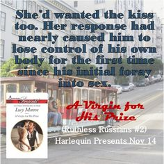 """Kissing can be very hot! """"A Virgin for His Prize"""" by Lucy Monroe Ruthless Russians Book 2 #bookteaser"""
