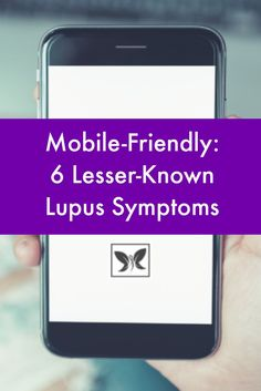 Mobile-Friendly: 6 Lesser-Known Lupus Symptoms #LupusNewsToday