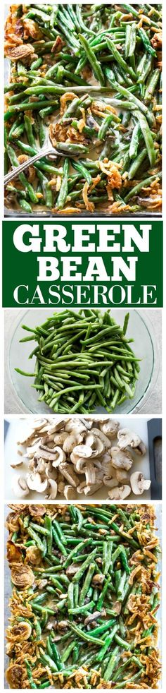This homemade Green Bean Casserole recipe made without cream of mushroom soup. Easy and delicious side for Easter, Thanksgiving or any other holiday. #greenbeancasserole the-girl-who-ate-everything.com