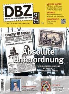 Die neue DBZ: http://d-b-z.de/web/2014/07/24/morgen-neu-dbz-162014-briefmarken/