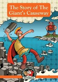 The Stories of The Giant's Causeway - Irish Myths & Legends for children - Children's Books - Books