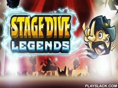 Stage Dive: Legends  Android Game - playslack.com , Go on the world journey with a rock star. aid the performer jump of the stage into the moved  gathering and thrall around. attempt out what it's like to be a superior famous rock star in this Android game. You'll see moved  performance corridors in distinct municipalities around the world, like London, Berlin, New York, and many others. devices are waiting for their effigy. Jump into the gathering and steer around the corridor on the person…