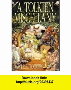 Tolkien Miscellany (9780739427361) J.R.R. Tolkien, Pauline Baynes , ISBN-10: 0739427369  , ISBN-13: 978-0739427361 ,  , tutorials , pdf , ebook , torrent , downloads , rapidshare , filesonic , hotfile , megaupload , fileserve