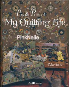 YoKo Saito Quilting Book