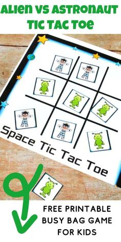 Grab the FREE printable busy bag game for toddlers and preschoolers and play this alien vs astronaut Space Themed Tic Tac Toe Game.  Ideal for road trips and siblings playing together as well as helping you teach your preschooler how to take turns. Space Activities For Kids, Space Crafts For Kids, Space Preschool, Preschool Learning Activities, Games For Toddlers, Preschool Printables, Crafts To Do, Book Activities, Free Printables