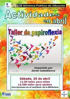 #actividadesbiblioteca Taller de papiroflexia con Javier Caboblanco. 25 de abril, 11 y 12:30 horas.