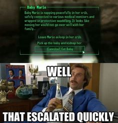 Well that escalated quickly! Never used the Cannibal Perk. I may have to take it when I play for bad Karma