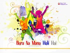Bura Na Mano Holi Hai Wallpapers, HD Images, Photos Download