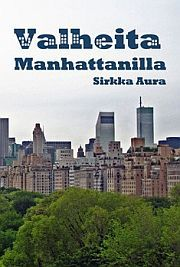 lataa / download VALHEITA MANHATTANILLA epub mobi fb2 pdf – E-kirjasto