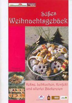 Rezeptbroschüre: Süßes Weihnachtsgebäck Oatmeal, Breakfast, Food, Ginger Beard, Strawberries, Cookie Recipes, Easy Meals, Recipes, Meal