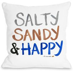 Salty, Sandy & Happy Throw Pillow