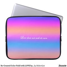 Re-Created Color Field with LOVE by Robert S. Lee Computer Sleeves#love #Scripture #Bible #Jesus #Christ #Lord #God #Robert #S. #Lee #art #Neoprene #Laptop #Sleeve #graphic #design #colors #sleeve #electronics #tech #laptop #mac #apple #girls #boys #men #women #ladies #style #for #her #him #gift #want #need #love #customizable