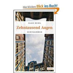 Zehntausend Augen: Amazon.de: Klaus Seibel: Bücher Desktop Screenshot, Eyes