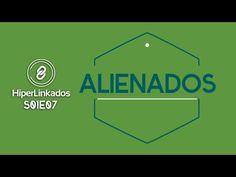 HIPERLINKADOS - S01E07 - Alienados