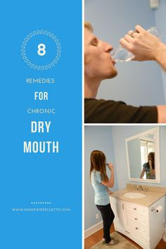 Housewife Eclectic: 8 Remedies for Dry Mouth