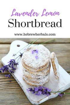 What could be a better way to relax in the afternoon, refresh and recharge, than these lemon lavender shortbread cookies? Light, crispy and oh, so buttery! www.hebrewherbals.com
