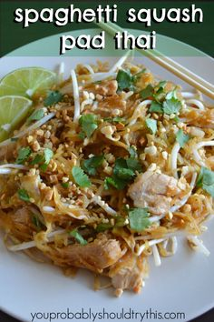 All the goodness of pad thai with none of the carbs! Spaghetti Squash Pad Thai Yield: 3-4 servings   Prep: 5 minutes   Cook: 40 + 10 minutes Ingredients 1 spaghetti squash 2 boneless skinless chick…