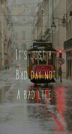 A bad day doesn't mean its a bad life. You can make it through it. It's just a bad day. From Quotes Wallpapers and Backgrounds app by Demiao Lin Positive Quotes, Motivational Quotes, Inspirational Quotes, Inspirational Wallpapers, Uplifting Quotes, Amazing Quotes, Cute Quotes, Bad Life, Wise Words
