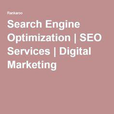 Search Engine Optimization | SEO Services | Digital Marketing
