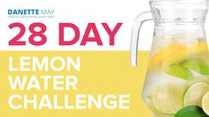 28 Day Lemon Water Challenge. Lemon juice helps to detox the liver.