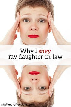 Why I envy my daughter-in-law