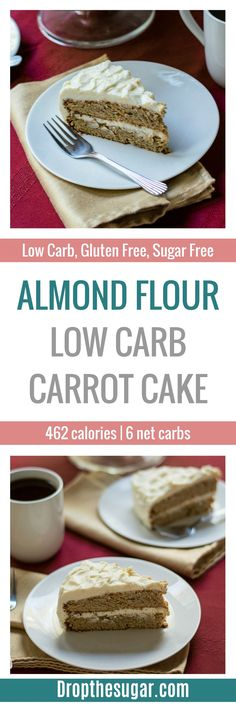 Almond Flour Low Carb Carrot Cake | a delicious sugar free and gluten free carrot cake recipe. With the upcoming holidays this would make a delicious low carb cake for dessert. Pin now to make later!