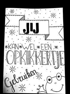 Jij kan wel een opkikkertje gebruiken  Beterschap kaart €2.50  Info@fashionbylola.nl 0621172237 Facebook + Instagram: handletteringdaan Bullet Journal, Math, Birthday, Quotes, Cards, Instagram, Embroidery, Gift, Mathematics