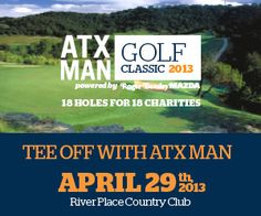 The ATX MAN golf classic will benefit several nonprofits, including Big Brothers Big Sisters!