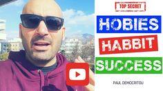 Habbits, Success and Hobbies