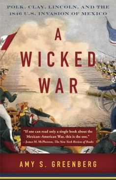 A Wicked War by Amy S. Greenberg, Click to Start Reading eBook, Often forgotten and overlooked, the U.S.-Mexican War featured false starts, atrocities, and daring ba