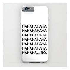 Haha iPhone & iPod Case ($35) ❤ liked on Polyvore featuring accessories, tech accessories, phone cases, phones, tech, technology and iphone & ipod cases
