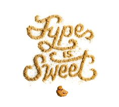 Type Is Sweet by Danielle Evans   Liking these type done with ingredients things - very cute.
