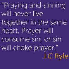 J.C. Ryle on prayer and holiness