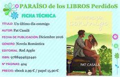 Publicada por Red Apple en papel y digital en diciembre de 2016 llega la última novela de Pat Casalá que se titula Un último día conmigo. Una frase muy importante en el transcurso de la novela que,…