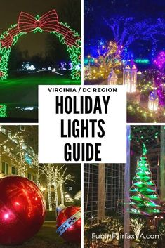 Complete guide to Christmas and holiday lights in Virginia and Washington DC region.
