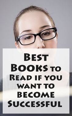 Best books to read if you want to become successful and live your dreams - reading - best -pinte
