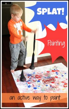 Toddler Approved!: Splat Painting - all you'll need is pantyhose, rice, paper and paint.