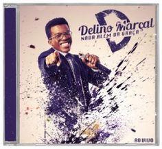 Delino Marçal -CD Nada Além da Graça - música Deus é Deus - Grátis 01 Livro | Reviver Representações