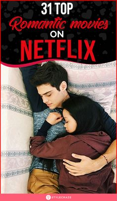 31 All-Time Romantic Movies On Netflix - - Dont you think watching Netflix with your partner under a warm blanket is a great idea of celebrating V'Day. Read on to know the list of romantic movies. Teenage Movies List, Top Teen Movies, Great Movies To Watch, Netflix Movies To Watch, Movie To Watch List, College Movies, 2020 Movies, Netflix Series, Romantic English Movies