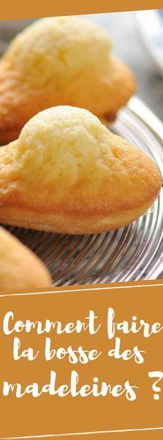 Découvrez le secret de la bosse des madeleines