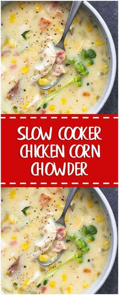 SLOW COOKER CHICKEN CORN CHOWDER #slowcooker #chicken #healthyrecipes #whole30 #foodlover #homecooking #cooking #cookingtips
