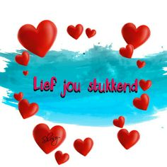 Lief jou stukkend... #Afrikaans Uit die Volksmond Hug Quotes, Love Life Quotes, Romantic Love Quotes, Love Quotes For Him, New Love, Love You, Baby Boy Knitting Patterns, Afrikaanse Quotes, Meaning Of Love