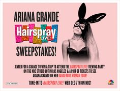 I just entered for a chance to win a flyaway trip to attend the 'Hairspray Live!' Viewing Party in Los Angeles PLUS a pair of tickets to see Ariana Grande LIVE on her 'Dangerous Woman' Tour!